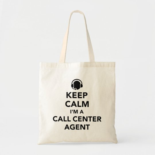 Keep calm I'm a call centre agent Tote Bag