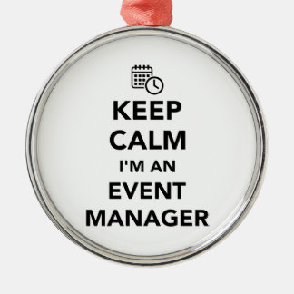 Keep calm I'm a event manager Silver-Colored Round Decoration