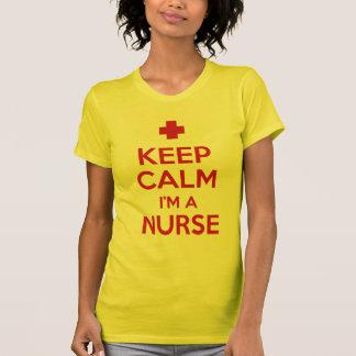 Keep Calm I m a Nurse Shirts