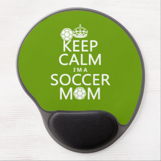 Keep Calm I m a Soccer Mom in any color Gel Mousepad