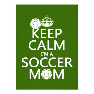 Keep Calm I m a Soccer Mom in any color Announcements
