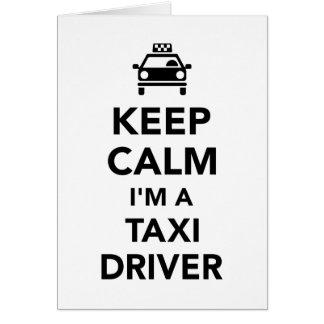 Keep calm I'm a taxi driver Card