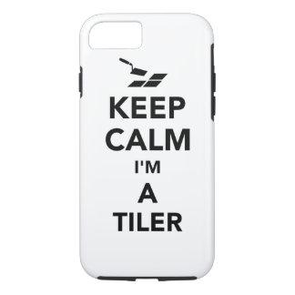 Keep calm I'm a tiler iPhone 7 Case