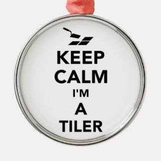 Keep calm I'm a tiler Silver-Colored Round Decoration