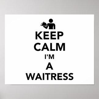 Keep calm I'm a waitress Poster