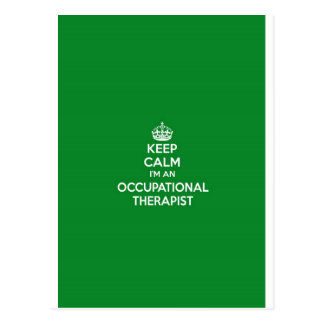 KEEP CALM I M AN OCCUPATIONAL THERAPIST OT GIFT POSTCARDS