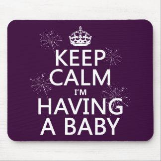 Keep Calm I m Having A Baby any color Mousepad