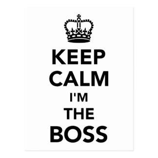 Keep calm I'm the boss Postcard