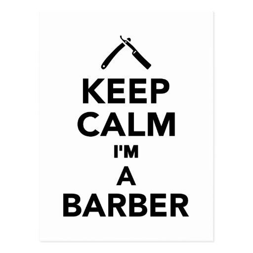 Keep calm I'm a Barber Post Card