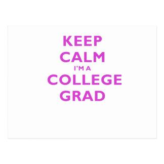 Keep Calm Im a College Grad Postcards