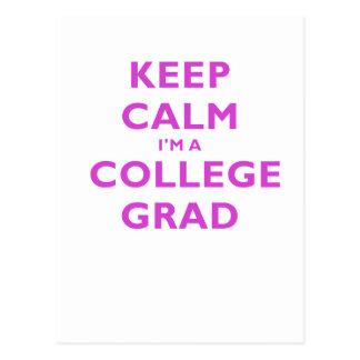 Keep Calm Im a College Grad Postcard
