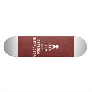Keep Calm I'm a Defendo Instructor Skate Board Deck