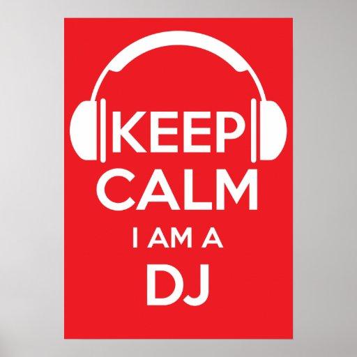 Keep calm I'm a DJ Posters