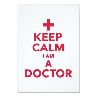 "Keep calm I'm a doctor 3.5"" X 5"" Invitation Card"