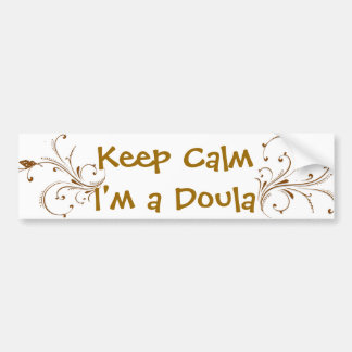 Keep calm I'm a Doula Gold Vines Bumper Sticker