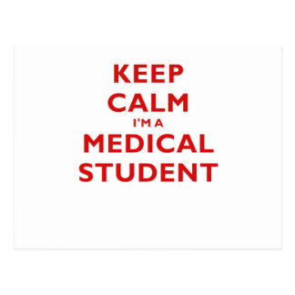 Keep Calm Im a Medical Student Postcard