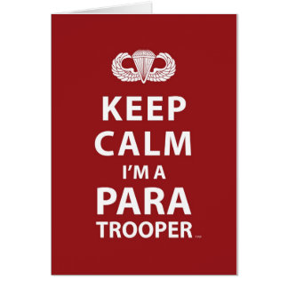 Keep Calm I'm A Paratrooper Greeting Card