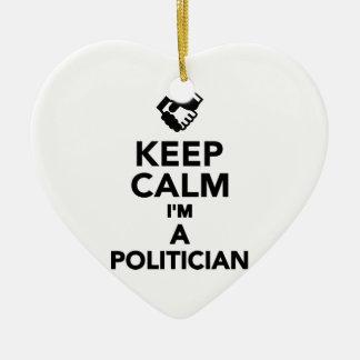 Keep calm I'm a Politician Christmas Ornaments