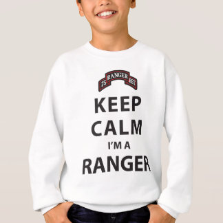KEEP CALM I'M A RANGER SWEATSHIRT