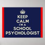 Keep Calm I'm a School Psychologist Print
