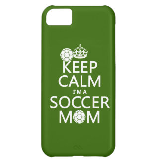 Keep Calm I'm a Soccer Mom (in any color) iPhone 5C Case