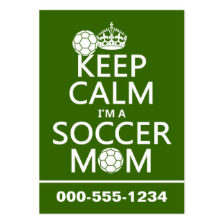 Keep Calm I'm a Soccer Mom (in any color) Pack Of Chubby Business Cards