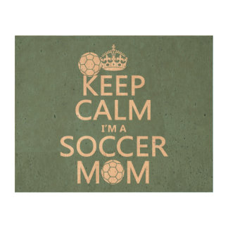 Keep Calm I'm a Soccer Mom (in any color) Cork Paper Prints