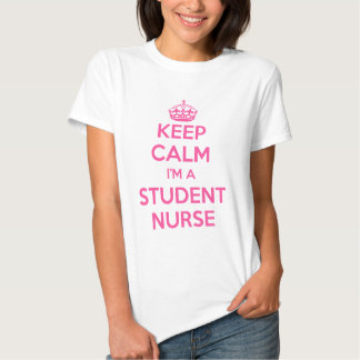 KEEP CALM I'M A STUDENT NURSE PINK NURSING GIFT T SHIRT