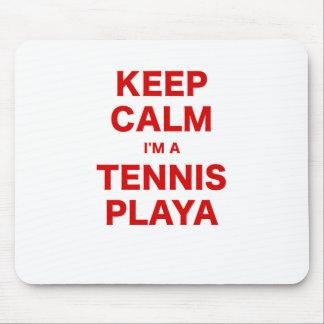 Keep Calm Im a Tennis Playa Mousepads