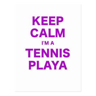 Keep Calm Im a Tennis Playa Post Cards