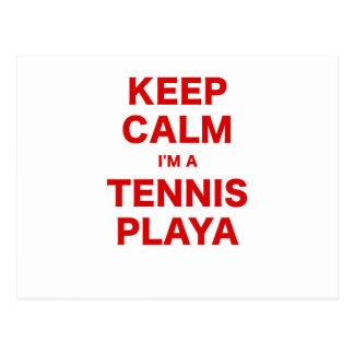 Keep Calm Im a Tennis Playa Postcards