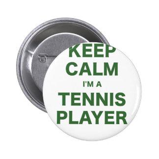 Keep Calm Im a Tennis Player Buttons
