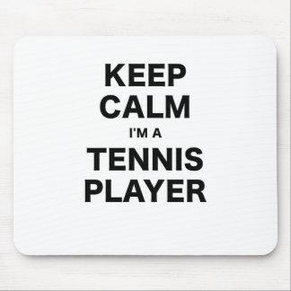 Keep Calm Im a Tennis Player Mousepads