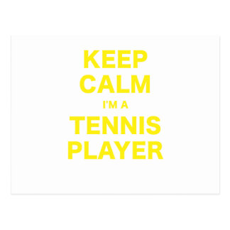 Keep Calm Im a Tennis Player Post Card