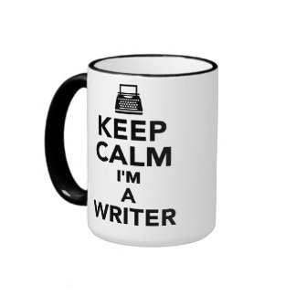 Keep calm I'm a Writer Mugs