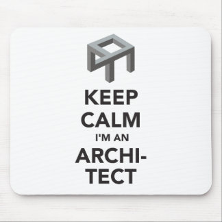 Keep calm I'm an architect Mouse Mat