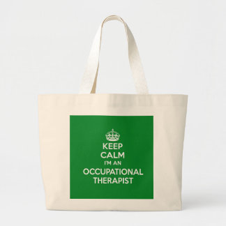KEEP CALM I'M AN OCCUPATIONAL THERAPIST OT GIFT LARGE TOTE BAG