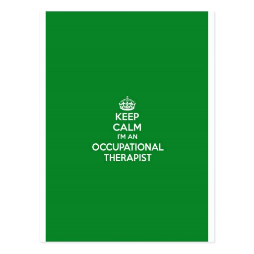 KEEP CALM I'M AN OCCUPATIONAL THERAPIST OT GIFT POSTCARDS