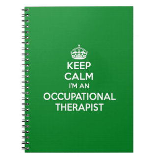 KEEP CALM I'M AN OCCUPATIONAL THERAPIST OT GIFT SPIRAL NOTEBOOKS