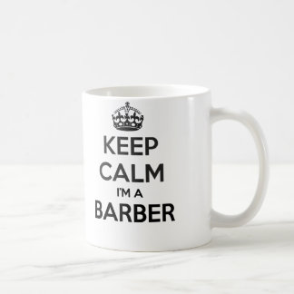 Keep Calm I'm Barber White Mug