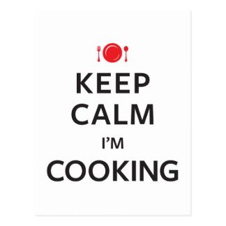 Keep Calm I'm Cooking Postcard