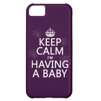 Keep Calm I'm Having A Baby (any color) Case For iPhone 5C