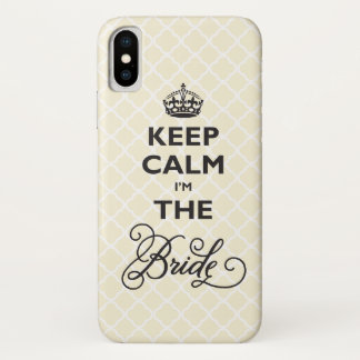 Keep Calm I'm The Bride Stylish Chic Quatrefoil iPhone X Case