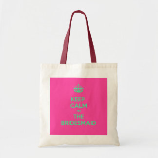 Keep Calm I'm The Bridesmaid Budget Tote Bag