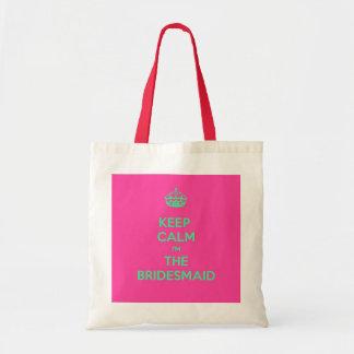 Keep Calm I'm The Bridesmaid Bags