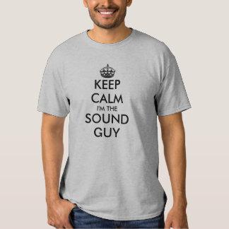 Keep Calm, I'm The Sound Guy Tees