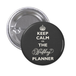 Keep Calm I'm The Wedding Planner Funny Name Tag Pins