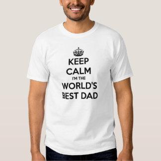 Keep Calm I'm The World's Best Dad T-Shirt