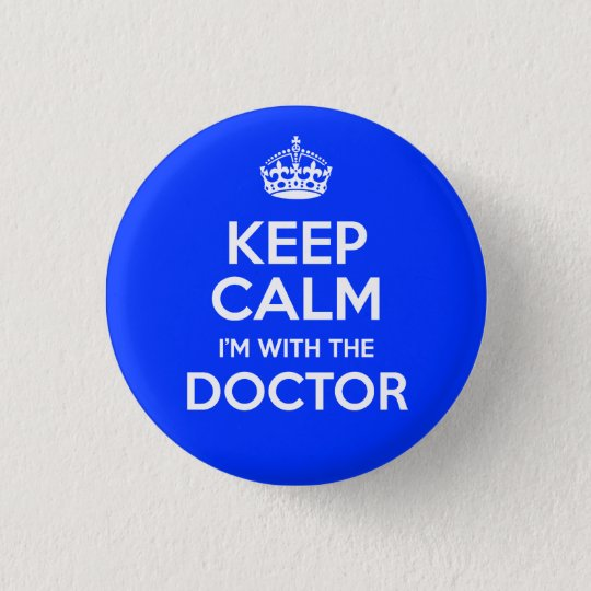 Keep Calm I'm With The Doctor (with crown)