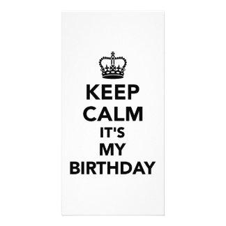Keep calm it s my Birthday Photo Card